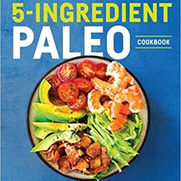 5 ingredient paleo with color plate of assorted foods