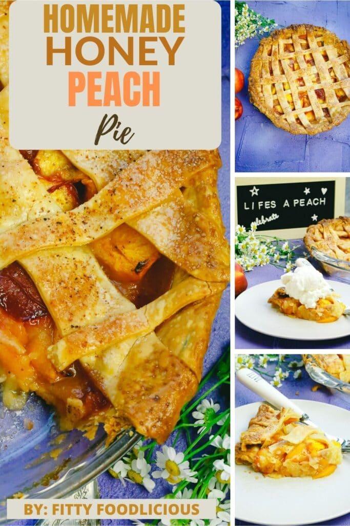 Pinterest image homemade honey peach pie